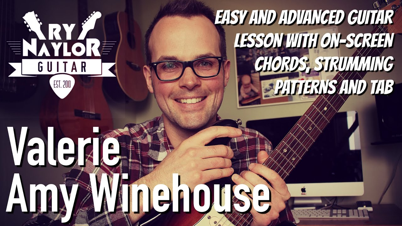 Valerie Guitar Lesson Amy Winehouse Easy And Advanced Guitar