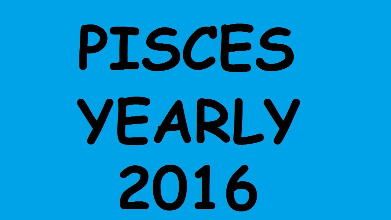Pisces Quotes Pisces  Yearly Tarot Reading For 2016  Youtube