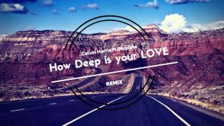 How Deep is Your Love - BINNAY & Regard Feat. Drop G (Remix)