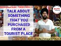 Talk About Something You Purchased From A Tourist Place | New Ielts Cue Card With SAMPLE Answer 8.0