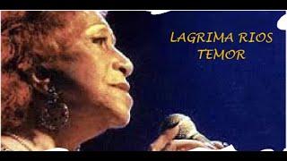 LAGRIMA RIOS  - TEMOR  - TANGO YouTube Videos
