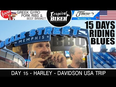 Riding to Memphis and the Food & Drink Blues- Harley Davidson Road Trip USA, Day 15