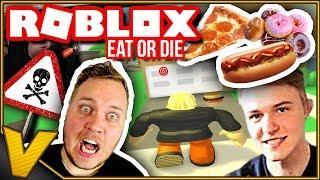 EATS ME DICK UND TICKS MEINE GUTE FRIEND! 🍝🍕🍔:: Roblox Eat or Die English