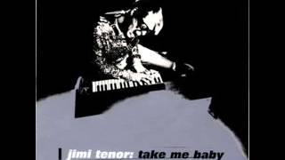 Jimmi Tenor - Take me baby Wrap Records (1995)