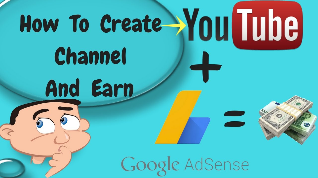 how to create a youtube channel and earn money in hindi 2016 2017 create a youtube channel earn youtube