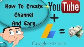 Wie Sie Einen Youtube-Kanal Erstellen Und Geld Verdienen in Hindi 2016/2017 |Einen Youtube-Kanal Erstellen & Verdienen