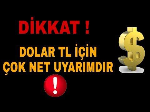 DOLAR TL İÇİN ÇOK NET UYARIMDIR !!!