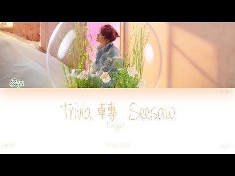 [HAN|ROM|ENG] BTS (Suga) - Trivia 轉 : Seesaw (Color Coded Lyrics)