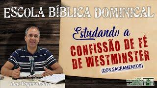 """Escola Bíblica Dominical - """"DO BATISMO"""" - 11/10/2020"""