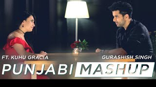 Download lagu Romantic Punjabi Mashup | SinghsUnplugged | Ft. Gurashish Singh | Kuhu Gracia | Cover