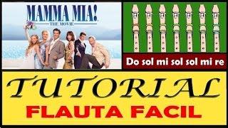 """MAMMA MIA Abba en Flauta """"Con Notas Explicadas"""""""