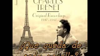 Charles Trenet - Que Reste-t-il de nos Amours? (Subtitulada)