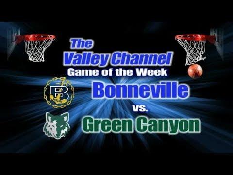 Bonneville High School at Green Canyon High School basketball game 12-19-19