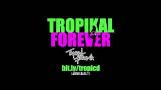Tropikal Forever - Chunchaka en tu Idioma (album completo)