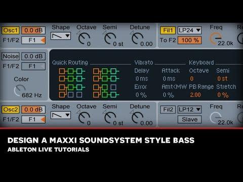 MMS : ABLETON LIVE TUTORIAL : Designing a Maxxi Soundsystem style deep house bass
