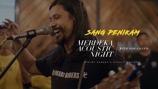 NOH SALLEH  -  Sang Penikam | MERDEKA ACOUSTIC NIGHT 2019