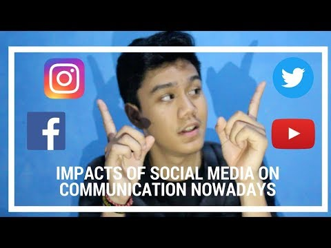 The Impacts Of Social Media On Communication | 2018