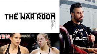 AMANDA NUNES VS FELICIA SPENCER - UFC 250 - THE WAR ROOM EP. 42