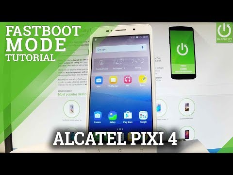 ALCATEL Pixi 4 Fastboot Mode / Enter & Quit ALCATEL Fastboot - YouTube
