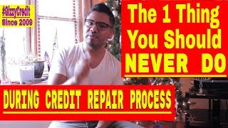 Must Watch!! 48 Inquiries Removed in 3 weeks! Don't Run Your Credit While in