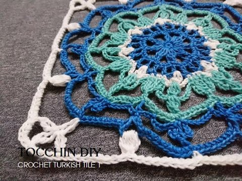 CLIP 3  - CROCHET TURKISH TILES 1  - TOCCHIN DIY