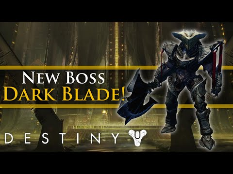 Destiny - New Taken King Boss! The Dark Blade!