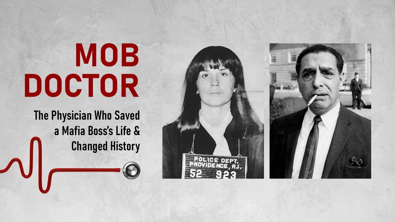 Download Mob Doctor: The Physician Who Saved a Mafia Boss's Life and Changed History