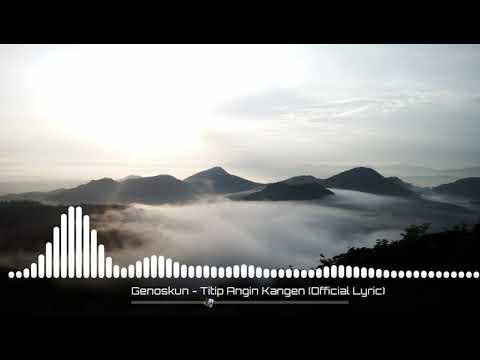 Titip Angin Kangen Mp3 Video Mp4 3gp Waptrick