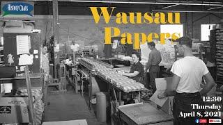 video thumbnail: History Chats | Wausau Papers