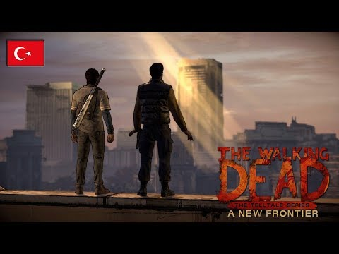 The Walking Dead A New Frontier - Kardeşlik - E5B2 [TÜRKÇE/PC]