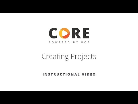 CREATING PROJECTS IN BQE CORE