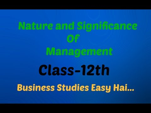 Nature and significance of management Class 12