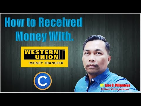 HOW To RECEIVED Money With Western Union