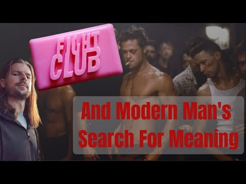 what-is-the-meaning-of-fight-club?- -modern-man's-search-for-meaning