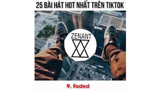 [TIK TOK] 25 bài hát hót nhất trào lưu tiktok -10 EDM songs- 25 Tik tok hot songs