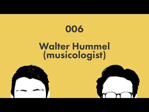 Walter Hummel (musicologist): Wikicast 006