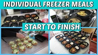 SINGLE SERVE FREEZER MEALS - START TO FINISH  & HOW TO REHEAT THEM