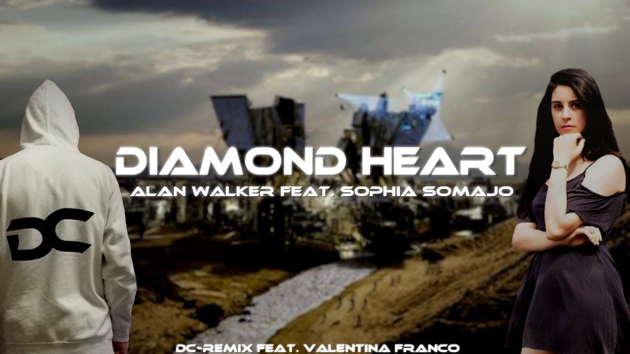 Download Alan Walker feat. Sophia Somajo - Diamond Heart [DC-Remix feat. Valentina Franco]