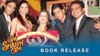 Om Shanti Om | Book Release | Shah Rukh Khan, Deepika Padukone | A Film by Farah Khan