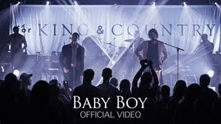 Смотреть клип For King & Country - Baby Boy