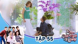 Em Chưa Muốn Lấy Chồng - Tập 55 | Ngọc Lan, Thúy Ngân, Yaya Trương Nhi | 18h45 thứ 6 trên VTV9