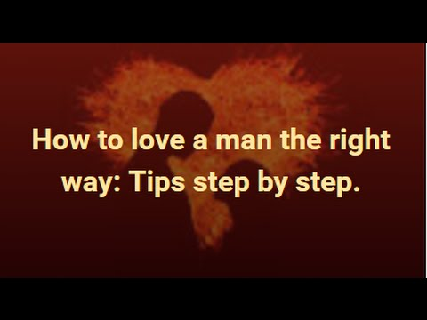 Thumbnail: How to love a man the right way