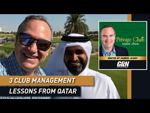 3 Private Club Management Lessons from Qatar