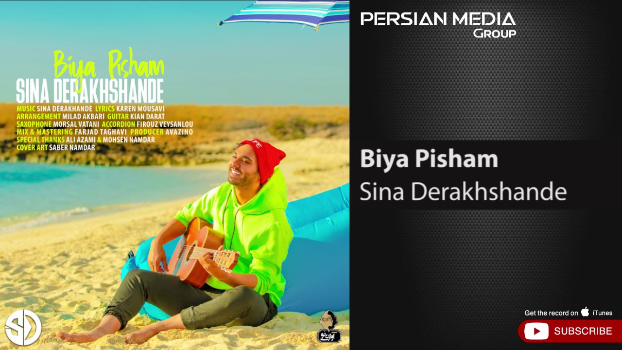 Download Sina Derakhshande - Biya Pisham ( سینا درخشنده - بیا پیشم )