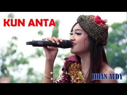 Jihan Audy - Kun Anta (full 1 jam)
