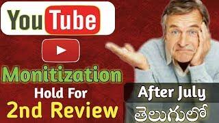 Youtube New Monetization Update July2018~Youtube Channel Monitization Under Additional Review~Telugu