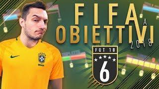 FIFA 18 a OBIETTIVI - EPISODIO 6 [FINAL STAGE]