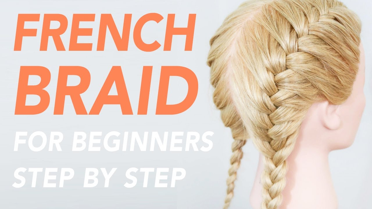 19+ How To French Braid Step By Step For Beginners   15 Of 15 Ways To ...