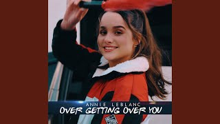 Over Getting Over You