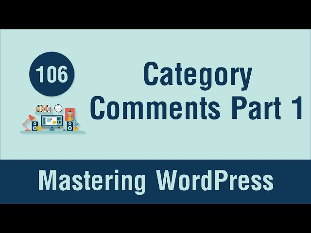 Mastering WordPress in Arabic #106 - Widget - Category Comments Count Part 1